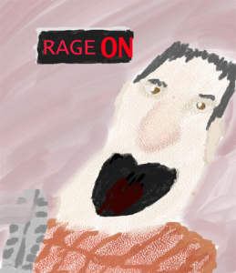 """Rage radio,"" political cartoon, painted by Nick Dupree, October 24th, 2013"